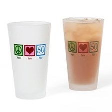 Peace Love 50 Drinking Glass