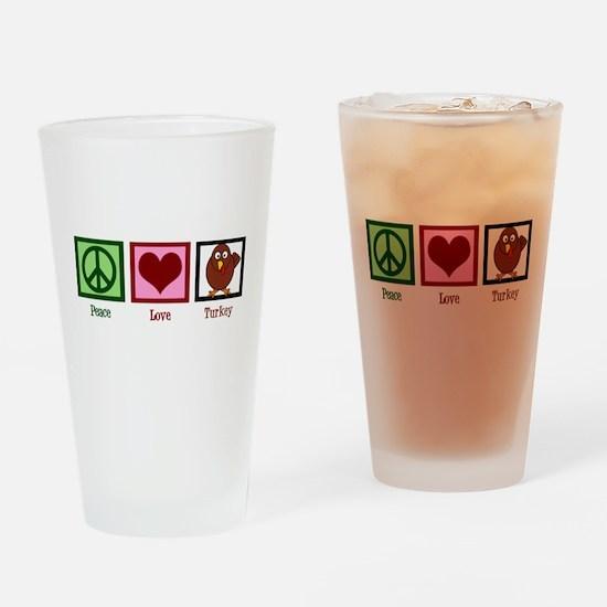 Peace Love Turkey Drinking Glass