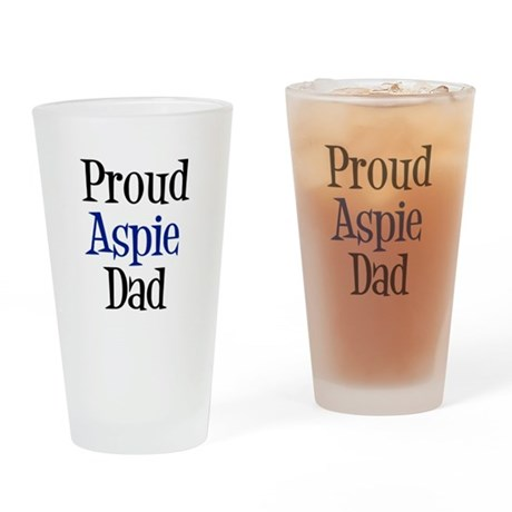 Proud Aspie Dad Drinking Glass