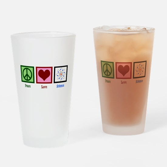 Peace Love Science Drinking Glass