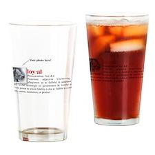 Definition of Loyal Pint Glass