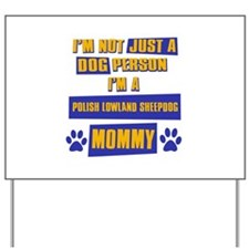 Polish Lowland Sheepdog Mommy Yard Sign