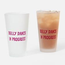 Belly Dance in Progress Pint Glass