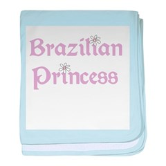 Brazilian Princess baby blanket