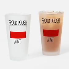 Proud Polish Aunt Pint Glass