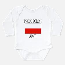 Proud Polish Aunt Long Sleeve Infant Bodysuit