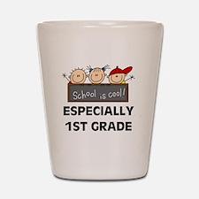 1st Grade is Cool Shot Glass