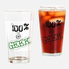 100 % a Geek Pint Glass