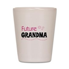 Future Grandma Shot Glass