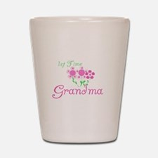 1st Time Grandma Shot Glass
