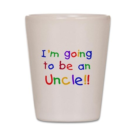 Going to be an Uncle Shot Glass