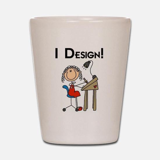 I Design Shot Glass
