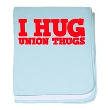 I Hug Union Thugs baby blanket