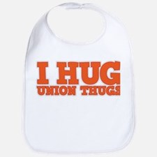 I Hug Union Thugs Bib