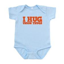 I Hug Union Thugs Infant Bodysuit