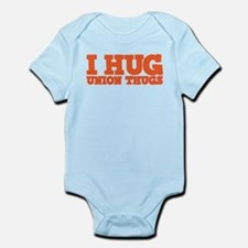 I Hug Union Thugs Infant Bodysuit