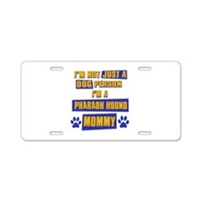 Pharoah Hound Mommy Aluminum License Plate
