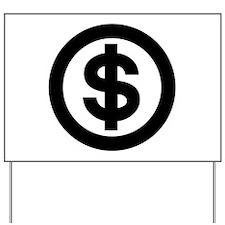 US Dollar Sign Icon Yard Sign
