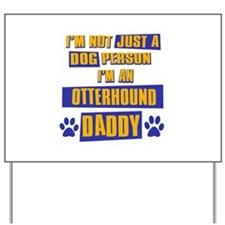 Otterhound Mommy Yard Sign