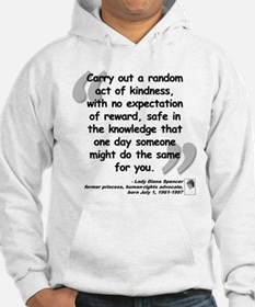 Diana Kindness Quote Jumper Hoody