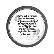 Diana Kindness Quote Wall Clock