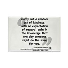 Diana Kindness Quote Rectangle Magnet