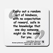 Diana Kindness Quote Mousepad