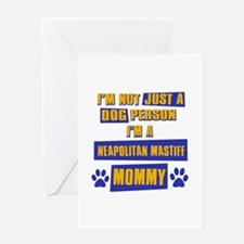 Neapolitan Mastiff Mommy Greeting Card