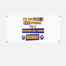 Miniature Bull Terrier Mommy Banner