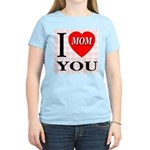 I Love You Mom Women's Pink T-Shirt