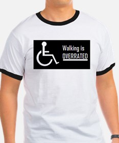 walking is overrated-bumper.PNG T-Shirt