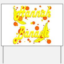 Hannah Banana Yard Sign