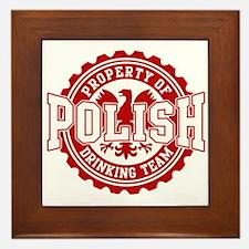 Property of Polish Drinking T Framed Tile