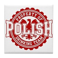 Property of Polish Drinking T Tile Coaster