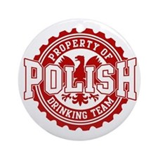Property of Polish Drinking T Ornament (Round)