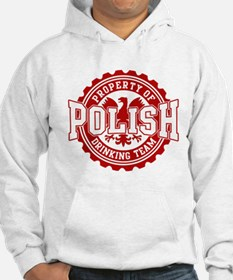 Property of Polish Drinking T Hoodie