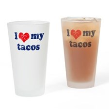 I love my tacos Pint Glass