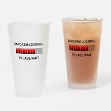 Sarcasm Loading Pint Glass