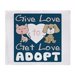 Give Love to Get Love Throw Blanket