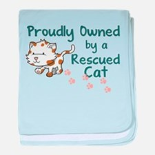 Proudly Owned (Cat) baby blanket