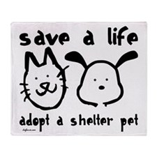 Save a Life - Adopt a Shelter Throw Blanket