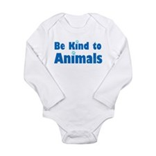 Be Kind to Animals Long Sleeve Infant Bodysuit