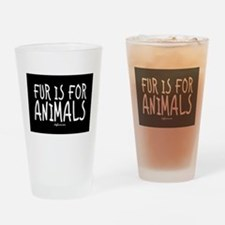 Fur Is For Animals Pint Glass