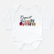 Report Animal Cruelty Long Sleeve Infant Bodysuit
