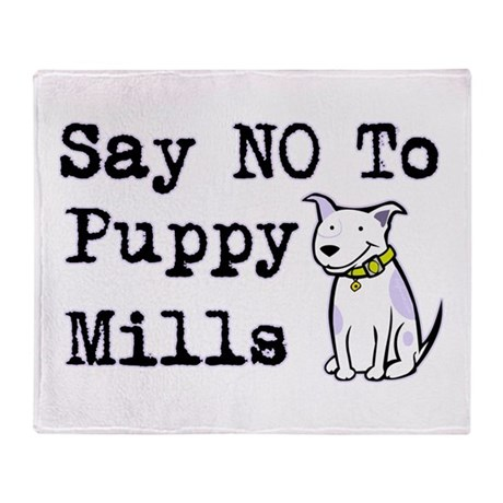 No Puppy Mills Throw Blanket