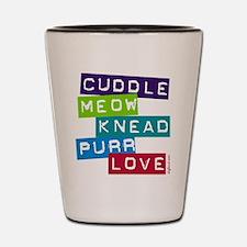 Cuddle Meow Knead Purr Love Shot Glass
