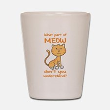 Part of Meow Shot Glass