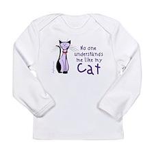 My Cat Understands Long Sleeve Infant T-Shirt