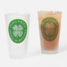 Irish Pride Drink Up Bitches Pint Glass