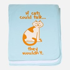 If Cats Could Talk baby blanket